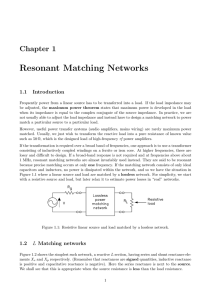 Resonant Matching Networks