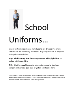 School uniform dress means that students are dressed in a similar