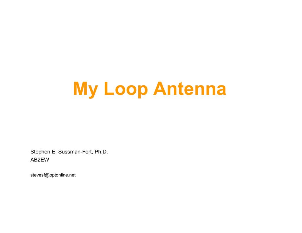 My Loop Antenna - Radio Central Amateur Radio Club