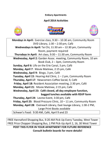 April 2014 Activities Mondays in April: Exercise class, 9:30 – 10:30