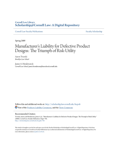 Manufacturer`s Liability for Defective Product Designs: The Triumph