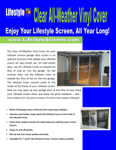 The Clear All-Weather Vinyl Cover for your Lifestyle Screens garage