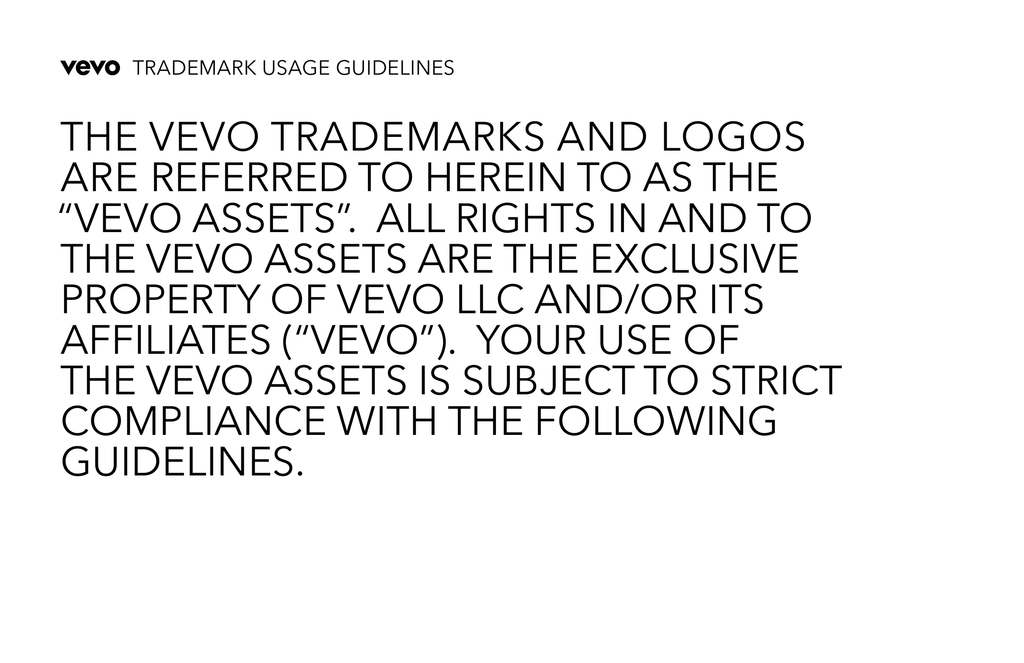 THE VEVO TRADEMARKS AND LOGOS ARE REFERRED TO