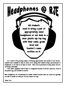 All students need to bring a pair of appropriately sized headphones