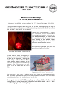 The Propulsion of Sea Ships – in the Past, Present and Future