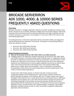 Brocade ServerIron ADX Series 1000, 4000, and 10000 Series