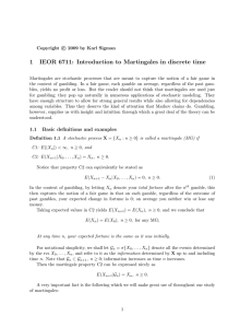 1 IEOR 6711: Introduction to Martingales in discrete time
