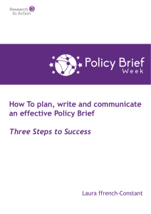 How To plan, write and communicate an effective Policy Brief Three