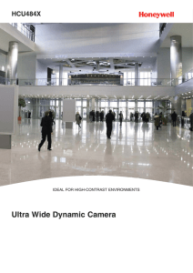 Ultra Wide Dynamic Camera