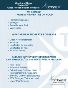 Wood and Glass TimberSIL Glass / Wood Fusion Products WE