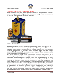 ALKALINE-MANGANESE DIOXIDE BATTERIES The alkaline battery
