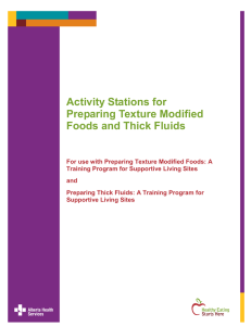 Activity Stations for Preparing Texture Modified Foods and Thick Fluids