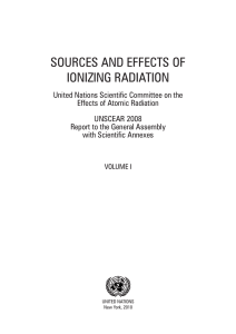 SOURCES AND EFFECTS OF IONIZING RADIATION: UNSCEAR