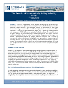 The Benefits of Systematically Selling Volatility