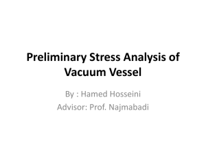Preliminary Stress Results of Vacuum Vessel