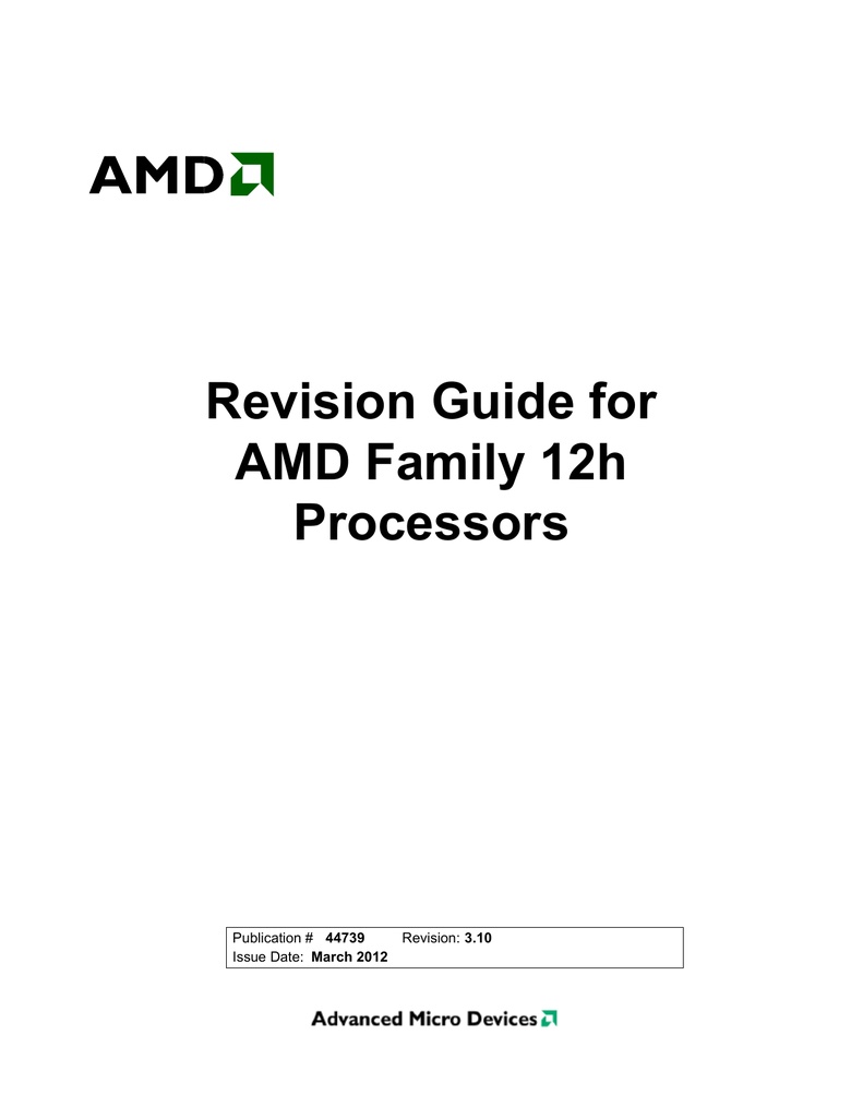 Revision Guide for AMD Family 12h Processors