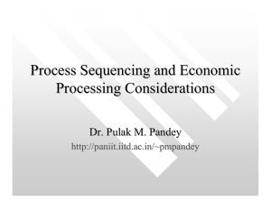 Process Sequencing and Economic Processing Considerations