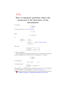 How to integrate quotients where the numerator is the derivative
