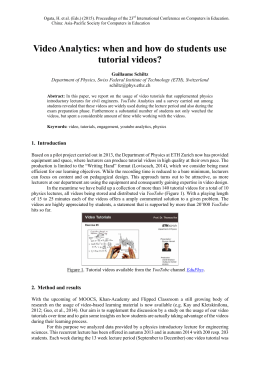 Video Analytics: when and how do students use tutorial videos?