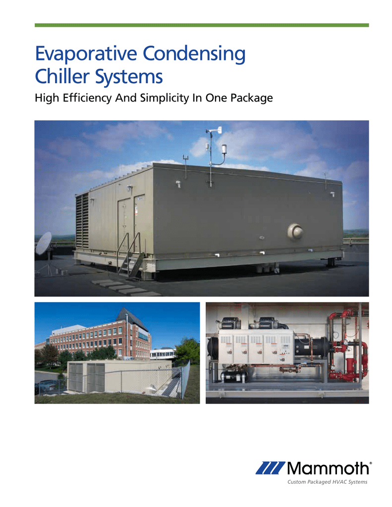 Evaporative Condensing Chiller Systems