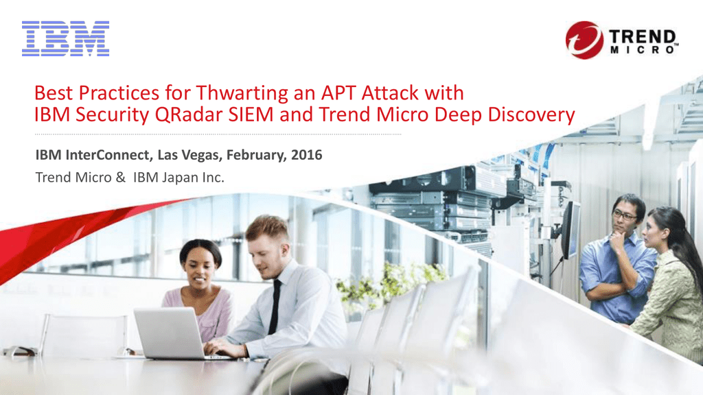 Best Practices for Thwarting an APT Attack with IBM Security