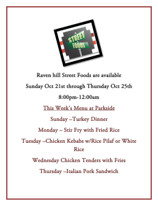 Raven hill Street Foods are available Sunday Oct 21st through