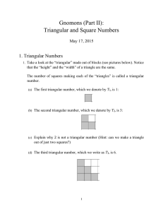 Gnomons (Part II): Triangular and Square Numbers