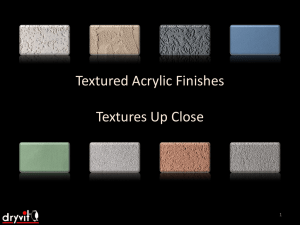 Textured Acrylic Finishes