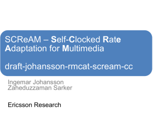 SCReAM – Self-Clocked Rate Adaptation for Multimedia