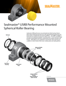 Sealmaster® USRB Performance Mounted Spherical Roller Bearing