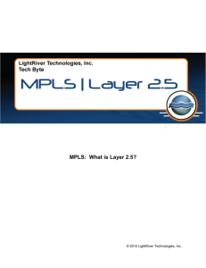 MPLS: What is Layer 2.5? - LightRiver Technologies
