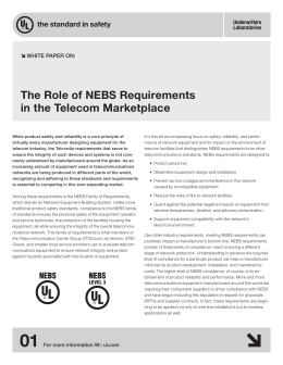 The Role of NEBS Requirements in the Telecom