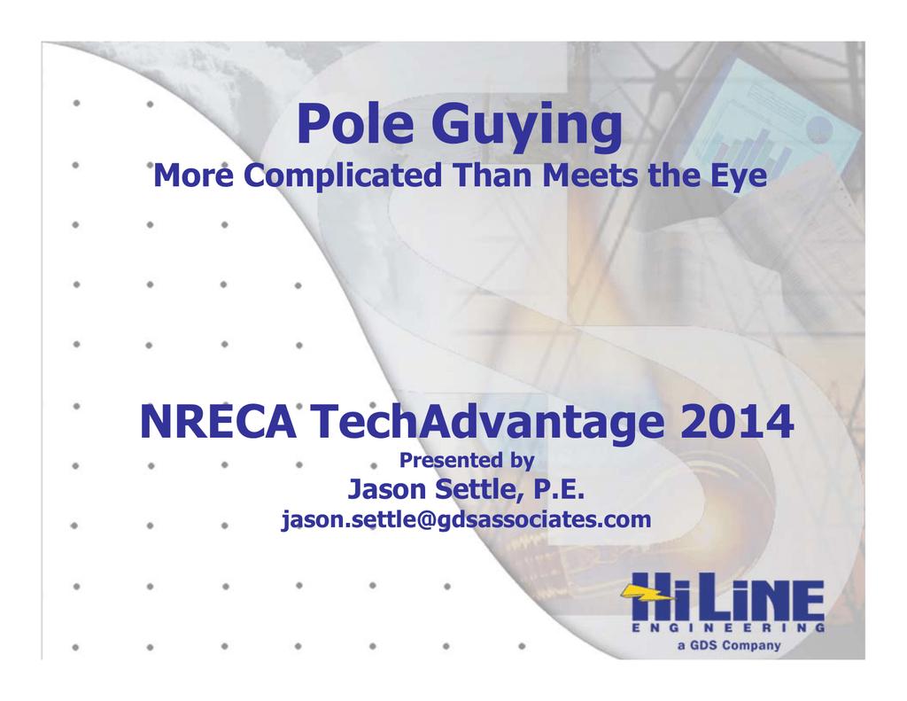 Pole Guying - TechAdvantage