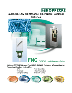 EXTREME Low Maintenance Fiber Nickel Cadmium Batteries