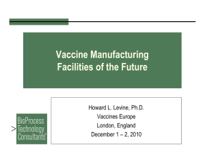 Vaccine manufacturing facilities of the future