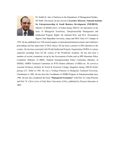 Dr. Sudhir K. Jain is Professor at the Department of Management