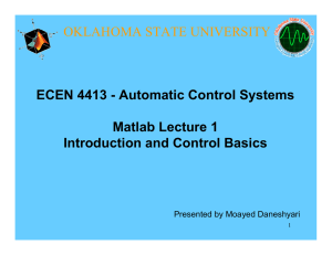 ECEN 4413 - Automatic Control Systems Matlab Lecture 1