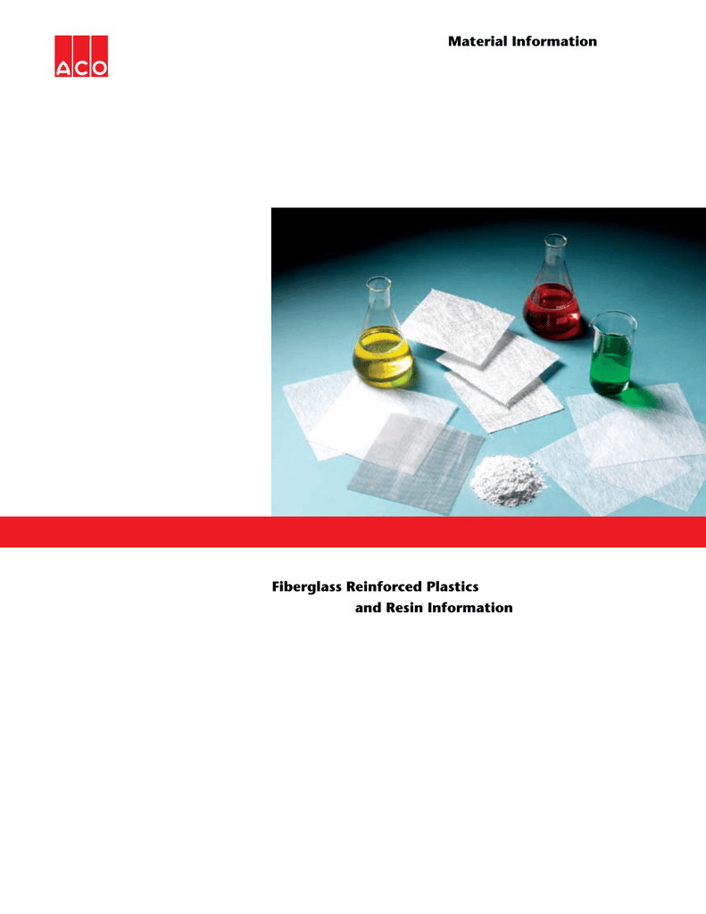 Fiberglass Reinforced Plastics and Resin Information