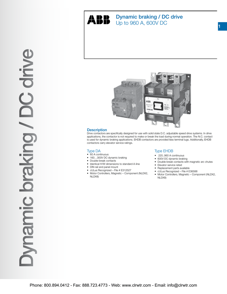 ABB Dynamic king/DC Drive Contactors on