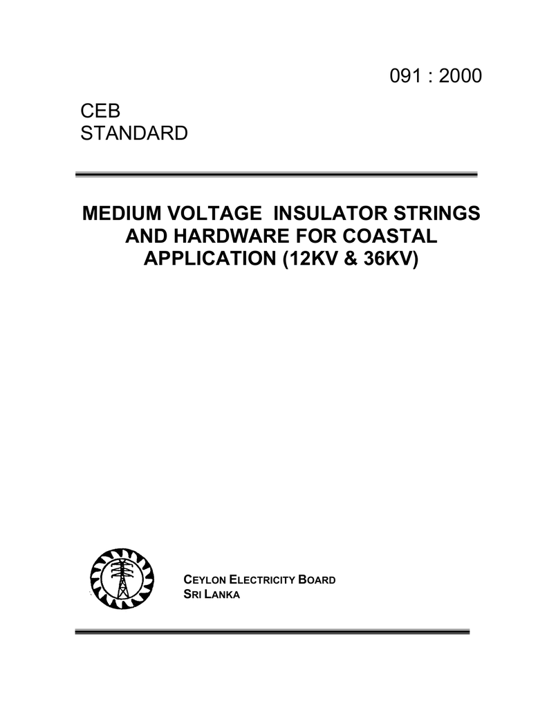091 : 2000 CEB STANDARD MEDIUM VOLTAGE INSULATOR