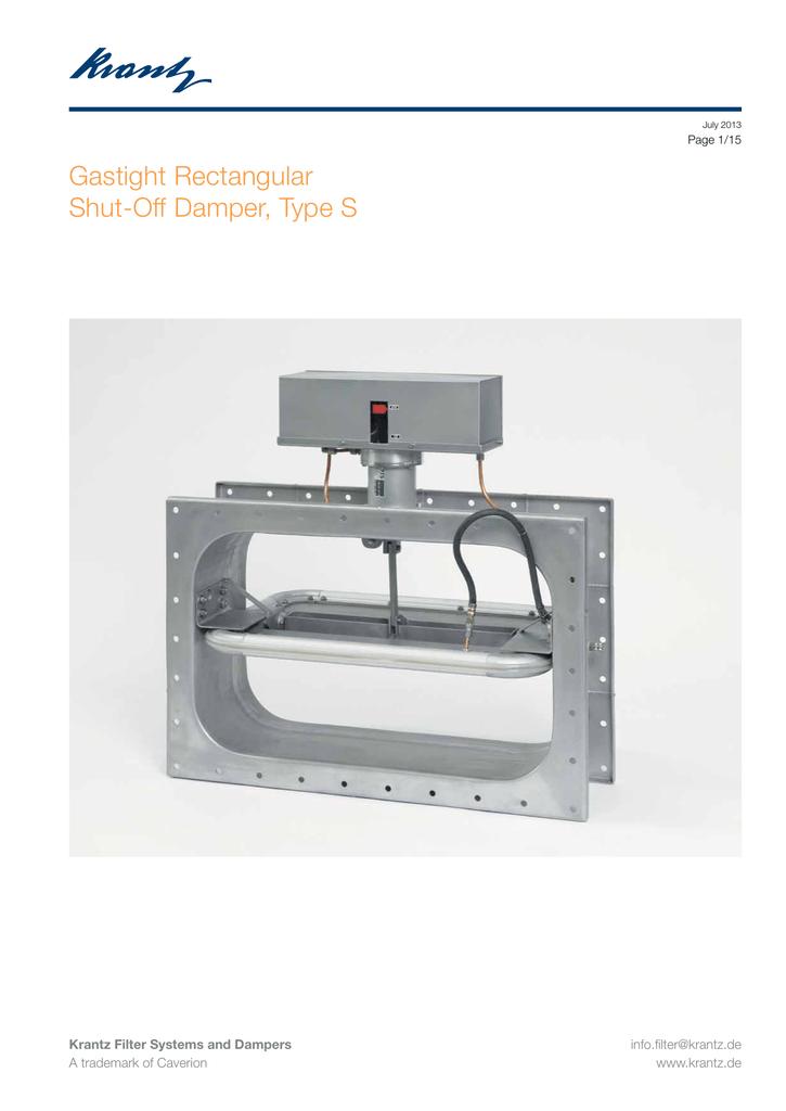 Gastight Rectangular Shut-Off Damper, Type S