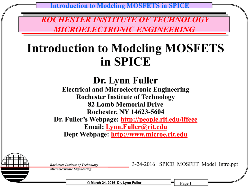Introduction to Modeling MOSFETS in SPICE - RIT