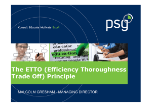 The ETTO (Efficiency Thoroughness Trade Off) Principle