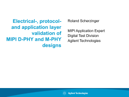Electrical-, protocol- and application layer validation of MIPI D