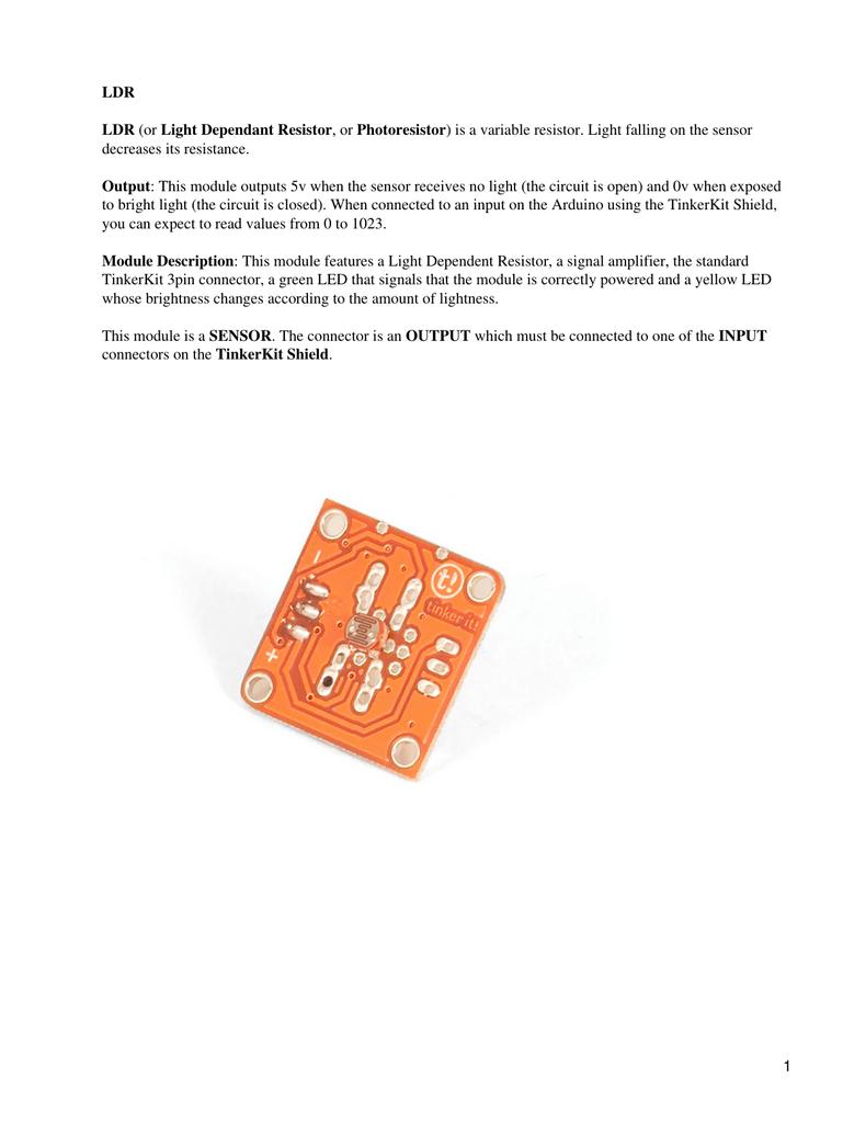 Ldr Or Light Dependant Resistor Photoresistor Is A Dependent Circuit