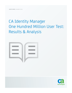 CA Identity Manager One Hundred Million User Test: Results