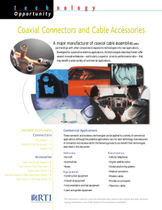 Coaxial Connectors and Cable Accessories