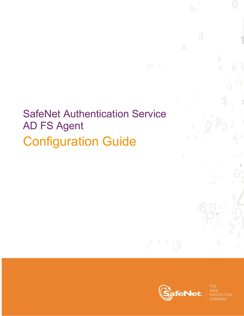 SafeNet Authentication Service AD FS Agent Configuration Guide