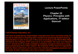 Lecture PowerPoints Chapter 22 Physics: Principles with