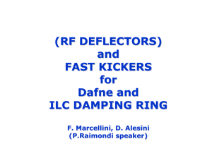 (RF DEFLECTORS) and FAST KICKERS for Dafne and ILC
